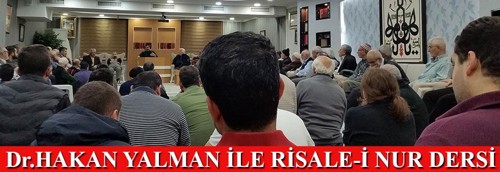 Dr. Hakan Yalman ile Risale-i Nur dersi