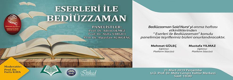 'Eserleri ile Bediüzzaman' paneline davet